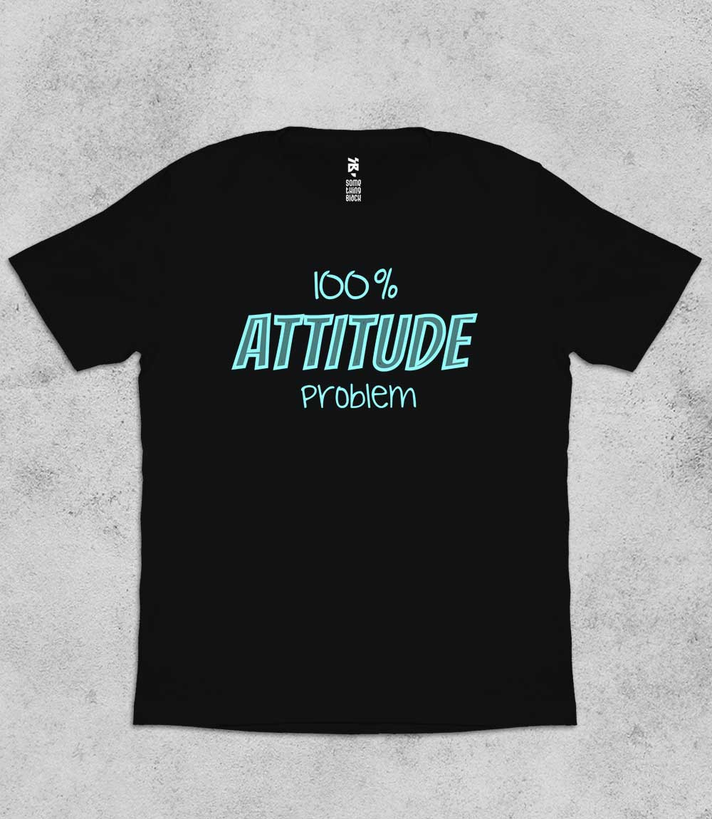 Attitude problem- Mens T-shirt