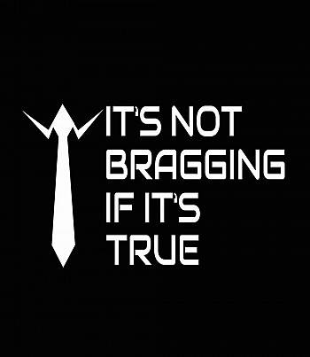 It's not Bragging- Womens T-shirt